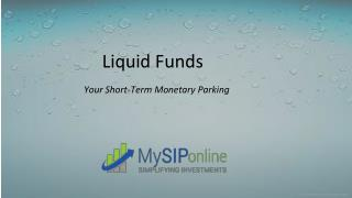 Best Liquid Mutual Funds to Invest in India