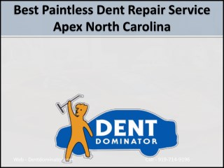 Best Paintless Dent Repair Service Apex North Carolina