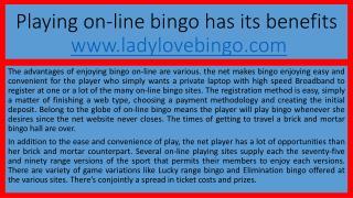 Playing on-line bingo has its benefits