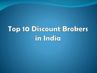 Top 10 Discount Brokers in India - 2018