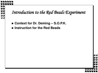 Introduction to the Red Beads Experiment