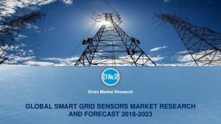 Global Smart Grid Sensors Market Research and Forecast 2018-2023