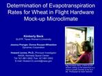 Determination of Evapotranspiration Rates for Wheat in Flight Hardware  Mock-up Microclimate