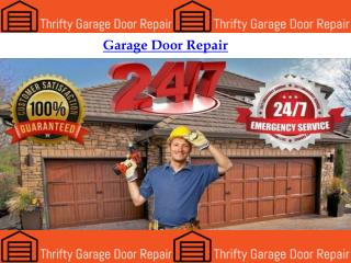 Garage Door Repair By Thrifty Garage Door Repair