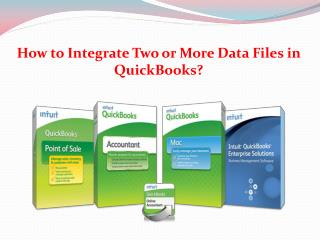 How to Integrate Two or More Data Files in QuickBooks?