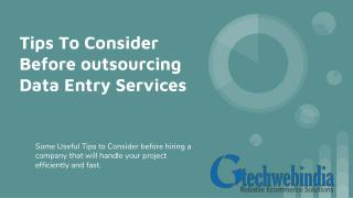 Tips to Consider Before Outsourcing Data Entry Services