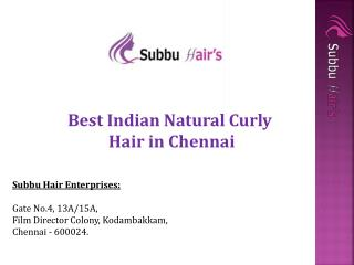 Best Natural Indian Human Hair - Subbuhair Enterprises
