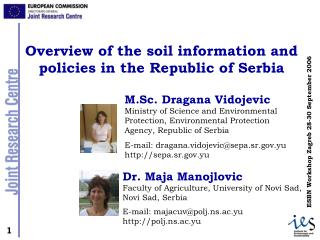 M.Sc. Dragana Vidojevic Ministry of Science and Environmental Protection, Environmental Protection Agency, Republic of S