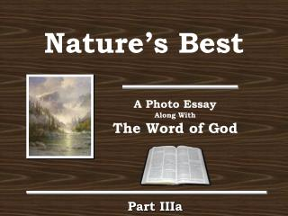 Natures Best and the Word of God Part III