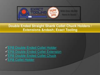 ER8 Double Ended Collet Holder