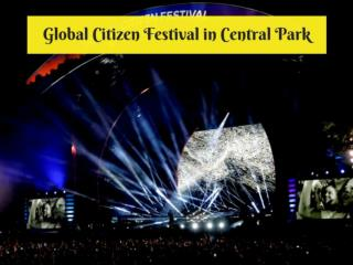 Global Citizen Festival in Central Park 2018