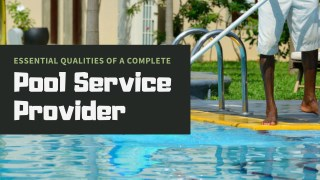 Essential Qualities of a Pool Service Provider