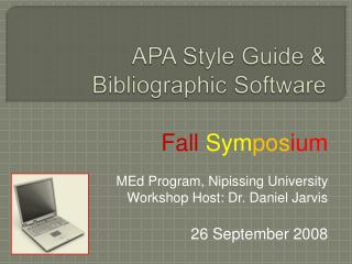 APA Style Guide &  Bibliographic Software