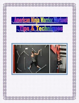 American Ninja Warrior Workout – Tips & Techniques