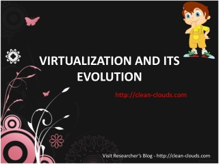 30.VIRTUALIZATION AND ITS EVOLUTION