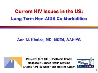 Current HIV Issues in the US: Long-Term Non-AIDS Co-Morbidities