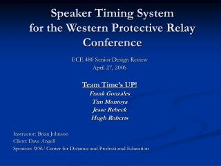 Speaker Timing System for the Western Protective Relay Conference