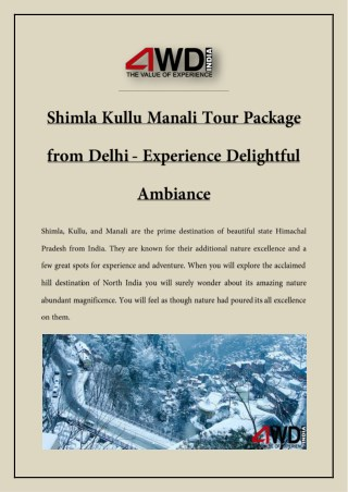 Shimla Kullu Manali Tour Package from Delhi - Experience Delightful Ambiance