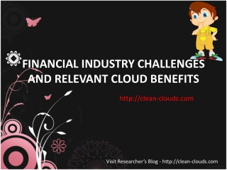 32.FINANCIAL INDUSTRY CHALLENGES AND RELEVANT CLOUD BENEFITS