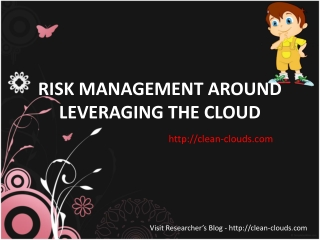 33.RISK MANAGEMENT AROUND LEVERAGING THE CLOUD