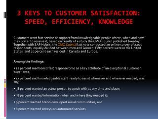 3 Keys to Customer Satisfaction: Speed, Efficiency, Knowledge
