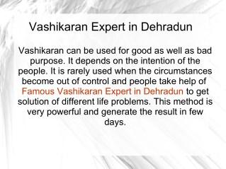 Famous Vashikaran Expert in Dehradun
