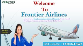 Frontier Airlines Phone Number 1 800 874 8529 | For Airlines Service