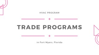 HVAC Programs in Fort Myers, Florida
