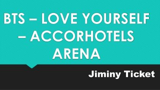 Jiminy Ticket | BTS Group in Accorhotels Arena