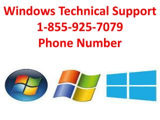 Windows Technical Support 1-855-925-7079 Phone Number