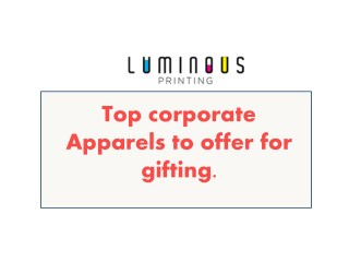 Top Trending Corporate Apparels for Giveaways