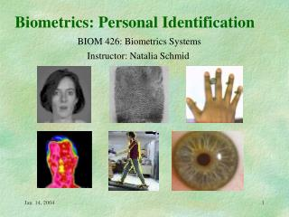 Biometrics: Personal Identification