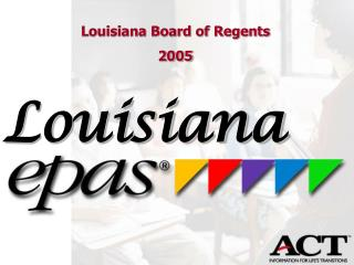 Louisiana Board of Regents 2005