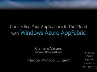 Connecting Your Applications In The Cloud  with Windows Azure AppFabric