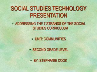 SOCIAL STUDIES TECHNOLOGY PRESENTATION