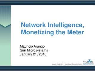 Network Intelligence, Monetizing the Meter