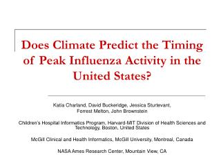 Does Climate Predict the Timing of Peak Influenza Activity in the United States?