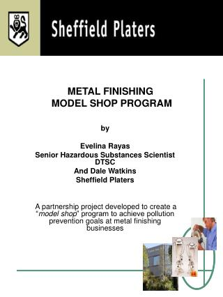METAL FINISHING  MODEL SHOP PROGRAM