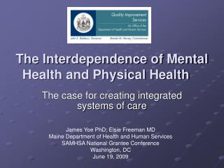 The Interdependence of Mental Health and Physical Health