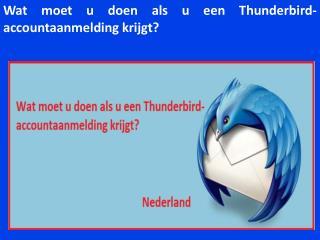 Wat moet u doen als u een Thunderbird-accountaanmelding krijgt?