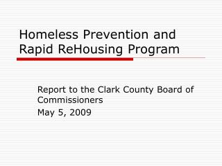 Homeless Prevention and Rapid ReHousing Program