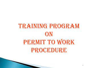 TRAINING PROGRAM ON PERMIT TO WORK PROCeDURE