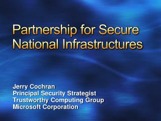 Partnership for Secure National Infrastructures