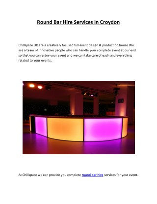 Round Bar Hire Services In Croydon