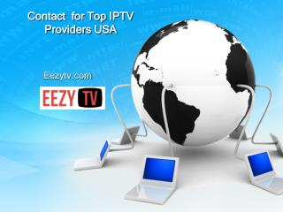 Contact for Top IPTV Providers USA - Eezytv.com