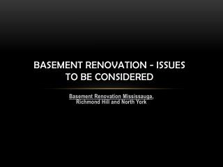Basement Renovation - Issues to Be considered