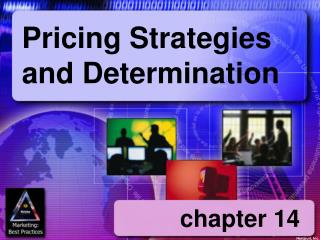 Pricing Strategies and Determination