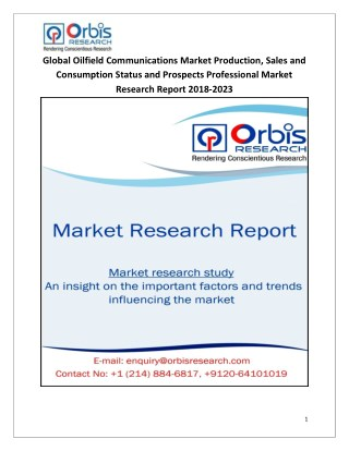2018-2023 Global and Regional Oilfield Communications Industry Production, Sales and Consumption Status and Prospects Pr