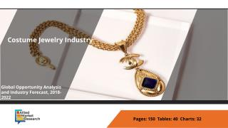 Costume Jewelry Market Rising Trends and Growing Demands 2018 to 2022