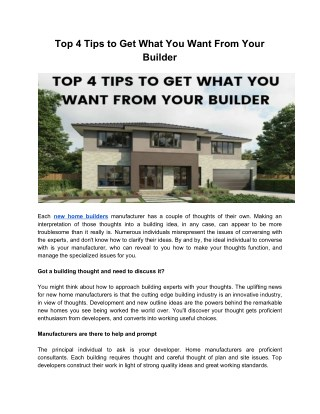 Top 4 Tips to Get What You Want From Your Builder
